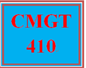 CMGT 410 Entire Course | eBooks | Education
