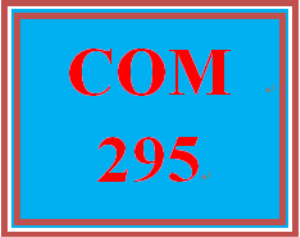 COM 295 Week 1 Communication Process | eBooks | Education