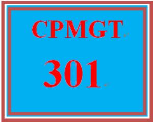 CPMGT 301 Entire Course | eBooks | Education