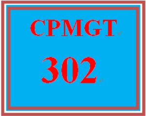 CPMGT 302 Entire Course | eBooks | Education