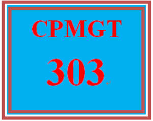 CPMGT 303 Week 5 Project Performance and Completion Presentation | eBooks | Education