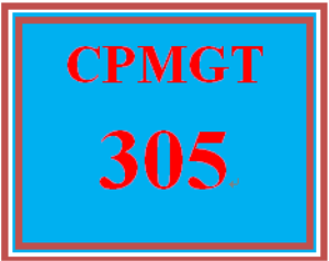 CPMGT 305 Week 5 Discussion Starter | eBooks | Education