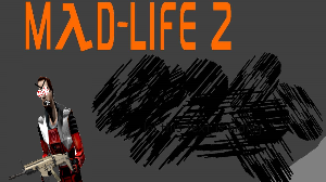 Mad-Life 2 EARLY ACCESS EDITION! | Software | Games