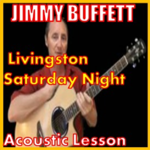 learn to play livingston saturday night by jimmy buffett