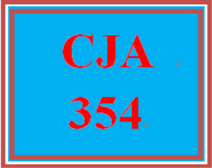 CJA 354 Entire Course | eBooks | Education