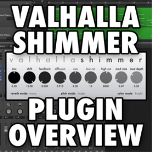 Valhalla Shimmer Plugin Overview (VIDEO TUTORIAL) | Movies and Videos | Educational