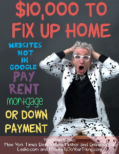 websites not in google: $10,000 to  fix up or buy a home