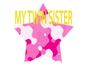 my twin sister