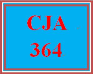 CJA 364 Entire Course | eBooks | Education