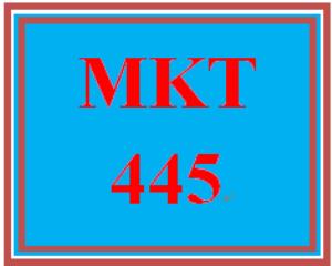 MKT 445 Week 5 Final Examination | eBooks | Education