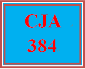 CJA 384 Entire Course | eBooks | Education