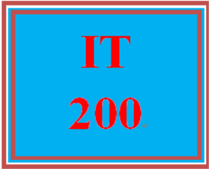 IT 200 Entire Course | eBooks | Education
