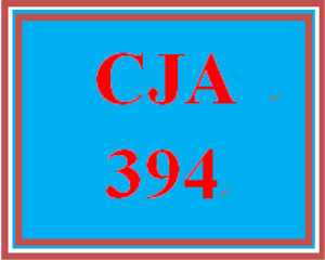 CJA 394 Entire Course | eBooks | Education