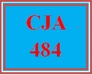 CJA 484 Entire Course | eBooks | Education
