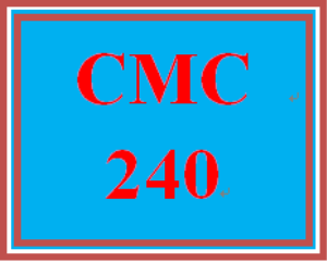 CMC 240 Entire Course | eBooks | Education