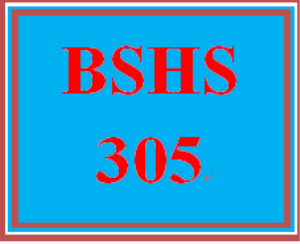 BSHS 305 Entire Course | eBooks | Education