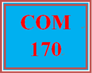 COM 170 Week 2 Strategies for Selecting a Topic | eBooks | Education