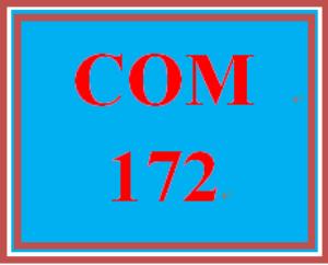 COM 172 Entire Course | eBooks | Education