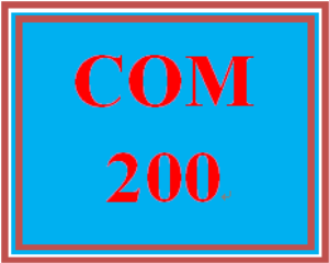 COM 200 Entire Course | eBooks | Education
