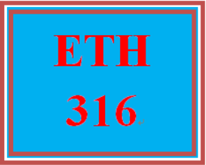 ETH 316 Entire Course | eBooks | Education