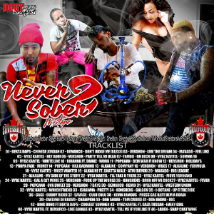 Silver Bullet Sound - Never Sober Vol. 2 Mixtape 2016 | Music | Reggae