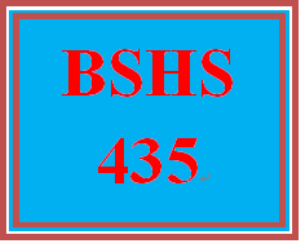 BSHS 435 Entire Course   eBooks   Education