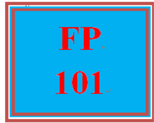 FP 101 Week 9 Final Summary: Putting it All Together | eBooks | Education