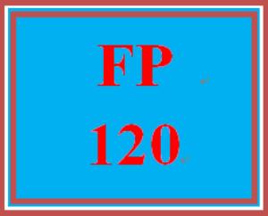 FP 120 Week 5 Final Exam in class | eBooks | Education