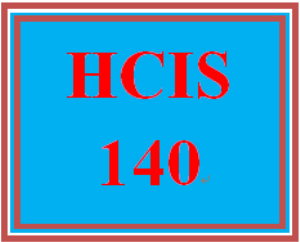 HCIS 140 Week 5 Weekly Summary | eBooks | Education
