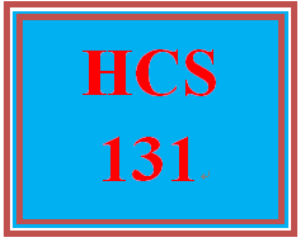 HCS 131 Entire Course | eBooks | Education
