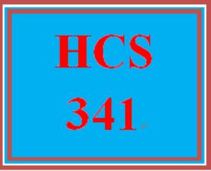 HCS 341 Entire Course | eBooks | Education