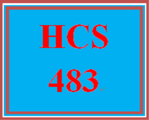 HCS 483 Entire Course | eBooks | Education