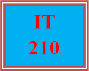 IT 210 Entire Course | eBooks | Education