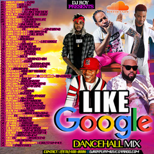 Dj Roy Likr Google Dancehall Mix 2016 | Music | Reggae