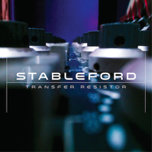 Stableford - Transfer Resistor ALBUM | Music | Electronica