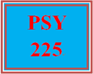 PSY 225 Entire Course | eBooks | Education