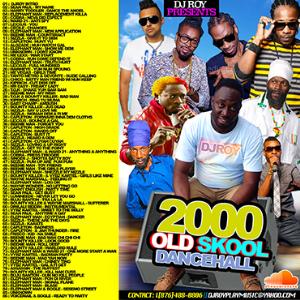 Dj roy old skool 2000 dancehall mix vol 1 music reggae for Classic house songs 2000