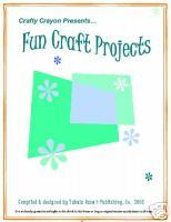 Fun CRAFT PROJECTS | eBooks | Arts and Crafts