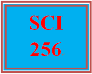 SCI 256 Entire Course | eBooks | Education