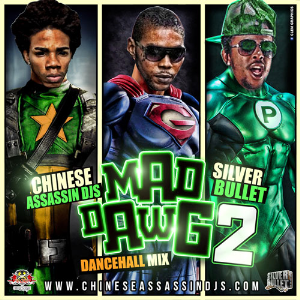 silver bullet sound & chinese assassin -  mad_dawg_2 mix_explicit