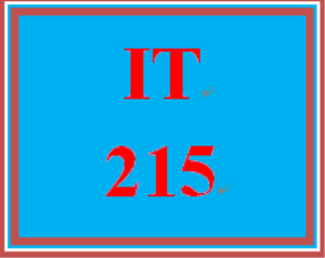 IT 215 Entire Course | eBooks | Education