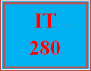 IT 280 Entire Course | eBooks | Education