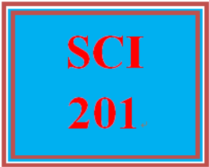 SCI 201 Entire Course | eBooks | Education