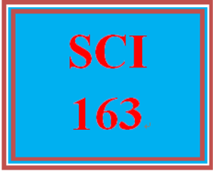 SCI 163 Entire Course | eBooks | Education