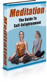 meditation – the guide to self-enlightenment