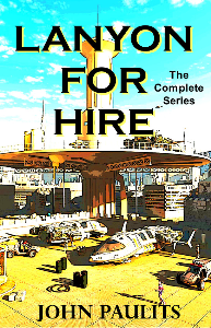 Lanyon For Hire-The Complete Series | eBooks | Science Fiction