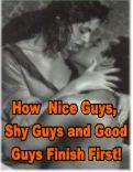 How Nice Guys, Good Guys & Shy Guys Finish First | eBooks | Education