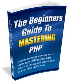 the beginner's guide to mastering php