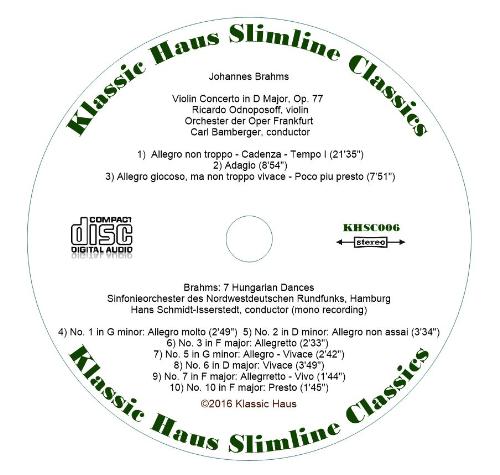 Second Additional product image for - Brahms: Violin Concerto, Op. 77 - Ricardo Odnoposoff, violin; Orchester der Oper Frankfurt - Karl Bamberger; 7 Hungarian Dances - Sinfonieorchester des Nordwestdeutschen Rundfunks Hamburg - Hans Schmidt-Isserstedt