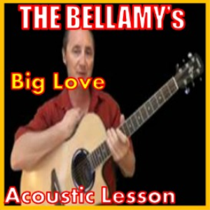 learn to play big love by the bellamy brothers